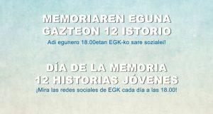 Memoriaren Egunaren harira aterako diren 12 istorioak