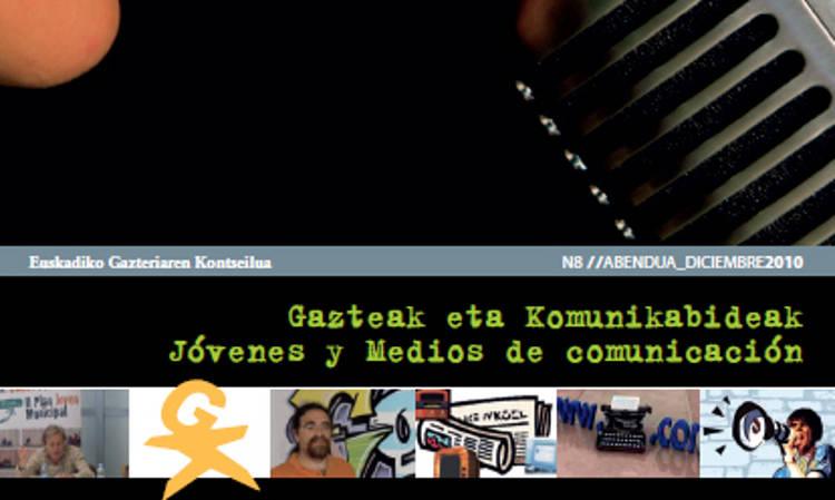 Gazteak eta Komunikabideak Ahotik At 8 - Euskadiko Gazteriaren Kontseilua