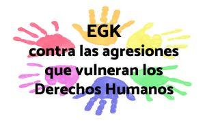 EGK en contra de cualquier vulneración de DD.HH. vinculada al origen y Violencia Machista de las personas jóvenes