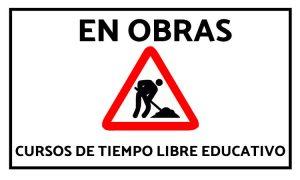 Los cursos de Tiempo Libre Educativo en obras - Consejo de la Juventud Euskadi