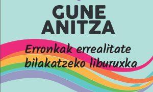 Gune Anitza: Erronkak errealitate bilakatzeko liburuxka