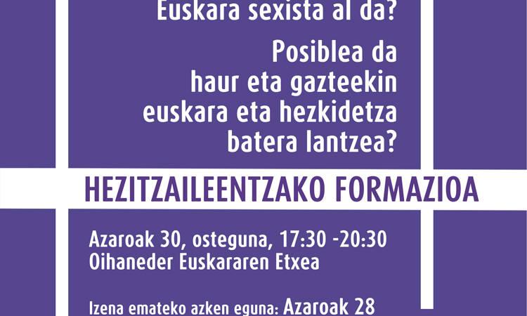 Hezitzaileentzako formazioa: euskara sexista da?