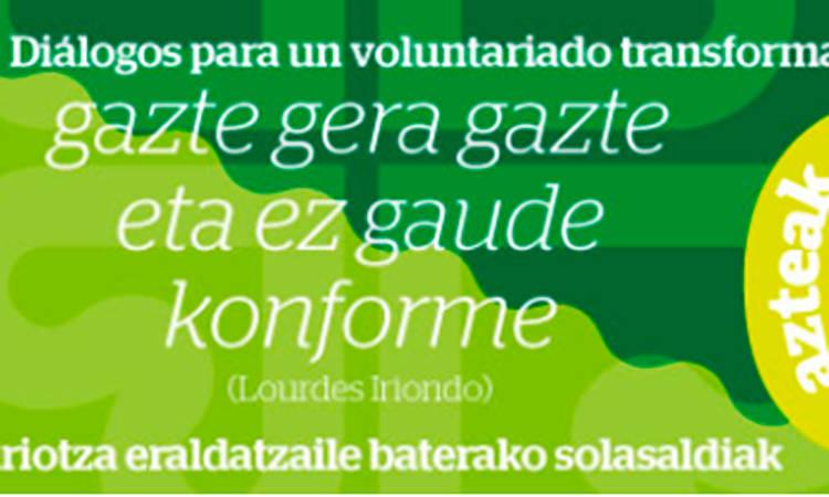 Boluntariotza eraldatzaile baterako solasaldiak - Caritas Gipuzkoa