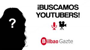 Begoña Ojinaga eta Julen Arbe Bilbao Gazteko youtuber ofizial - Bilbao Gazte
