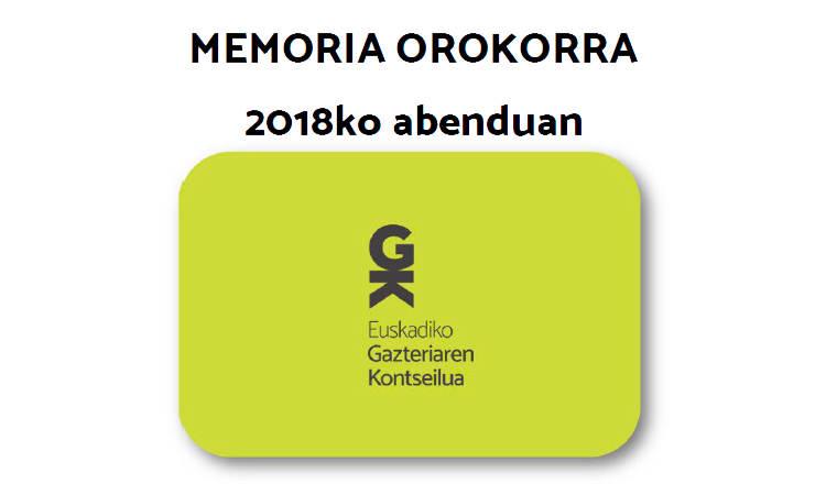2018ko memoria - Euskadiko Gazteriaren Kontseilua (EGK)