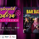 Bar Bahar filma proiektatuko dugu apirilaren 30ean - Proyectaremos la película Bar Bahar el 30 de abril (EGK)