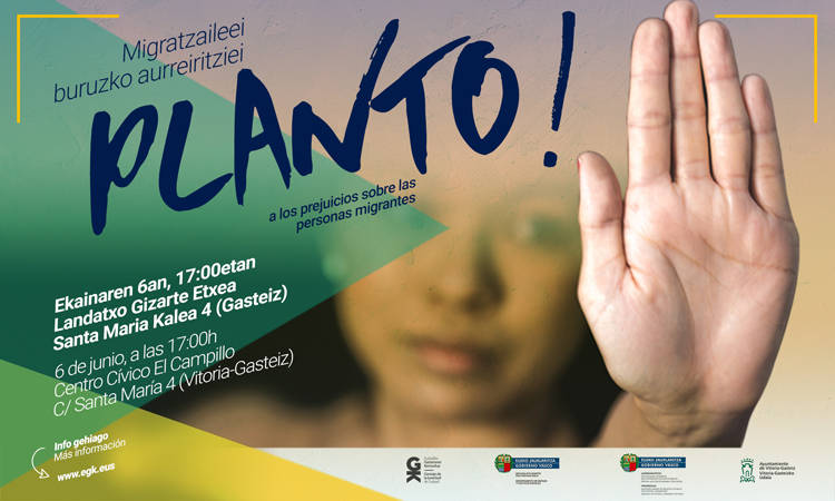 Migratzaileei buruzko aurreiritziei planto! Planto frente a los prejuicios sobre las personas migrantes - Euskadiko Gazteriaren Kontseilua (EGK)