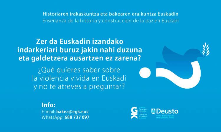Zer dakigu Euskadin bizitako indarkeriaz? #HistoriaOsatzen topaketa urriak 23. Deustuko Unibertsitatearekin batera Euskadin bizitako indarkeriari buruz dituzun ezagutza eta galderak elkarbanatzera gonbidatzen zaitugu - ¿Qué quieres saber de la violencia vivida en Euskadi? #HistoriaOsatzen. Te invitamos junto a la Universidad de Deusto a compartir tus conocimientos y preguntas sobre la violencia vivida en Euskadi