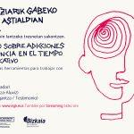 Substantziarik gabeko adikzioak gazte eta nerabeekin. Adicciones sin sustancia con jóvenes y adolescentes - Euskadiko Gazteriaren Kontseilua (EGK)